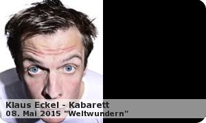"KLAUS ECKEL ""Weltwundern"" 2015"