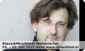 Klassik Musikfest Mühlviertel 2015