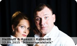 "HEILBUTT & ROSEN ""Schwarzgeldklinik"" 2015"