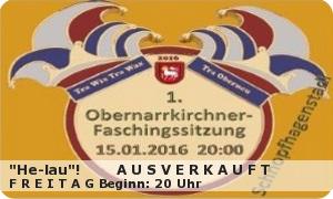 1. Obernarrkirchner Faschingssitzung am 15.16.17.01.12016