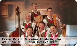 FRANZ POSCH & SEINE INNBRÜGGLER 2015