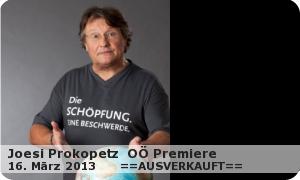 """Joesi Prokopetz """"""""DIE SCHÖPFUNG – EINE BESCHWERDE"""" OÖ Premiere"""