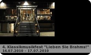 """4. Kassikmusikfest """"Lieben sie Brahms!"""""""