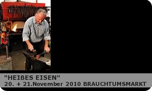 """Brauchtumsmarkt """"Heißes Eisen"""""""